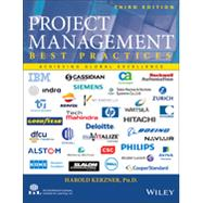 Project Management - Best Practices Achieving Global Excellence by Kerzner, Harold R., 9781118657010