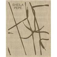 Sheila Pepe by Vicario, Gilbert; Bryan-Wilson, Julia (CON); Cruz, Amada (CON); Dunbar, Elizabeth (CON); Gangitano, Lia (CON), 9783791357010