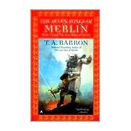 The Seven Songs of Merlin by Barron, T. A., 9780441007011