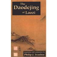 The Daodejing of Laozi by Laozi; Ivanhoe, Philip J., 9780872207011