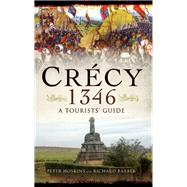 Crecy 1346 by Hoskins, Peter; Barber, Richard (CON), 9781473827011