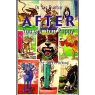 After You Get Your Puppy by Dunbar, Ian, 9781888047011