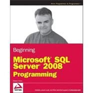 Beginning Microsoft SQL Server 2008 Programming by Vieira, Robert, 9780470257012