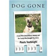 Dog Gone by Toutonghi, Pauls, 9781101947012