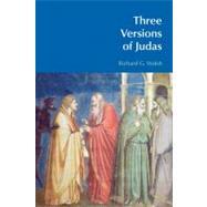 Three Versions of Judas by Walsh,Richard G., 9781845537012