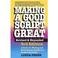 Making a Good Script Great by Seger, Linda, 9781935247012