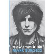 View from a Hill by Burgess, Mark, 9780957427013