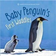 Baby Penguin's First Waddles by Richmond, Ben, 9781454927013