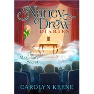 The Magician's Secret by Keene, Carolyn, 9781481417013
