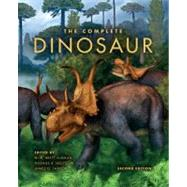 The Complete Dinosaur by Brett-Surman, M. K.; Holtz, Thomas R., Jr.; Farlow, James O.; Walters, Bob, 9780253357014