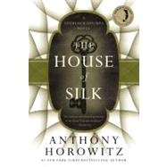 The House of Silk by Horowitz, Anthony, 9780316197014