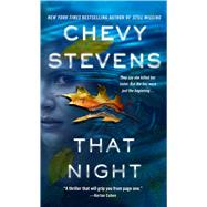 That Night A Novel by Stevens, Chevy, 9781250117014