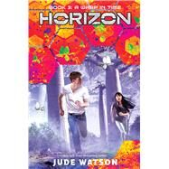 A Warp in Time (Horizon, Book 3) by Watson, Jude, 9781338187014