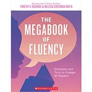 The Megabook of Fluency by Rasinski, Timothy V.; Smith, Melissa Cheesman, 9781338257014
