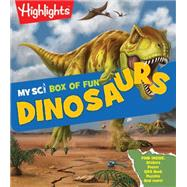 My Sci Box of Fun Dinosaurs by Highlights, 9781629797014