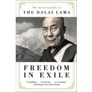 Freedom in Exile : The Autobiography of the Dalai Lama by DALAI LAMA, 9780060987015