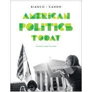 American Politics Today by Bianco, William T.; Canon, David T., 9780393937015