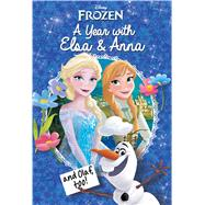 A Year With Elsa & Anna and Olaf, Too! by Marie, 9780794437015