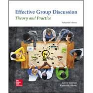 Effective Group Discussion: Theory and Practice by Galanes, Gloria J.; Adams, Katherine L., 9780078037016