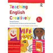 Teaching English Creatively by Cremin; Teresa, 9781138787018