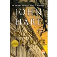 Iron House by Hart, John, 9781250007018