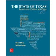 The State of Texas: Government, Politics, and Policy by Mora, Sherri; Ruger, William, 9781259187018