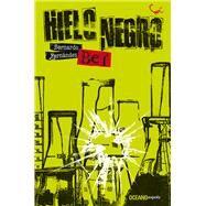 Hielo negro by Fernández, Bernardo, 9786077357018