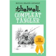Compleat Tangler by Thelwell, Norman, 9780749017019