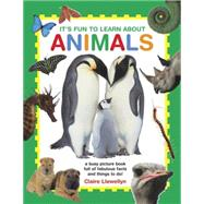 It's Fun to Learn About Animals by Llewellyn, Claire, 9781861477019
