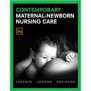 Contemporary Maternal-Newborn Nursing by Ladewig, Patricia W; London, Marcia L; Davidson, Michele, 9780134257020