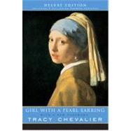 Girl With a Pearl Earring (Deluxe Edition) by Chevalier, Tracy, 9780452287020