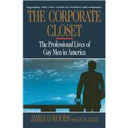 The Corporate Closet by Woods, James D., 9781501137020
