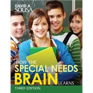 How the Special Needs Brain Learns by Sousa, David A., 9781506327020