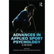 Advances in Applied Sport Psychology: A Review by Mellalieu; Stephen D., 9780415577021