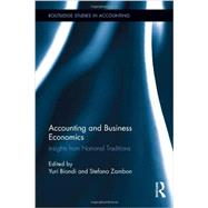 Accounting and Business Economics: Insights from National Traditions by Biondi; Yuri, 9780415887021
