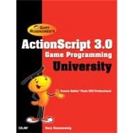 ActionScript 3. 0 Game Programming University by Rosenzweig, Gary, 9780789737021