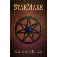 Starmark by Hetzel, Katherine, 9781943837021