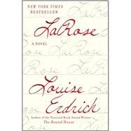 LaRose by Erdrich, Louise, 9780062277022