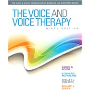 The Voice and Voice Therapy by Boone, Daniel R.; McFarlane, Stephen C.; Von Berg, Shelley L.; Zraick, Richard I., 9780133007022