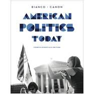 American Politics Today by Bianco, William T.; Canon, David T., 9780393937022