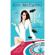 Bled Dry by McCarthy, Erin, 9780425227022