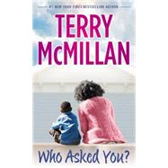 Who Asked You? by McMillan, Terry, 9780451417022