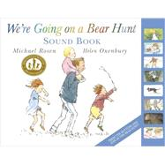 We're Going on a Bear Hunt by Rosen, Michael; Oxenbury, Helen, 9780763677022