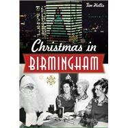 Christmas in Birmingham by Hollis, Tim, 9781626197022