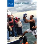 World Report 2016 by HUMAN RIGHTS WATCHROTH, KENNETH, 9781609807023