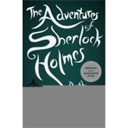 The Adventures of Sherlock Holmes by Doyle, Arthur Conan, 9780143117025