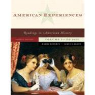 American Experiences, Volume 1 9780321487025U