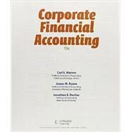 Bundle: Corporate Financial Accounting, 13th + CengageNOWv2 1-Semester Printed Access Card by Warren/Reeve/Duchac, 9781305617025