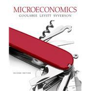 Microeconomics by Goolsbee, Austan; Levitt, Steven; Syverson, Chad, 9781464187025
