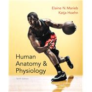 Human Anatomy & Physiology Plus MasteringA&P with eText -- Access Card Package, 10th Edition by Marieb, Elaine N.; Hoehn, Katja N., 9780321927026